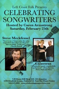 February 25th Calveras and Steve Meckfessel
